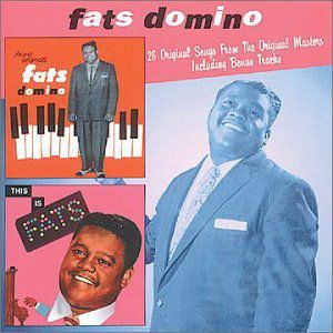 Here Stands Fats Domino /  This Is Fats