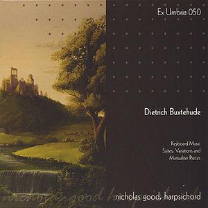 Dietrich Buxtehude Harpsichord Music: Suites Varia