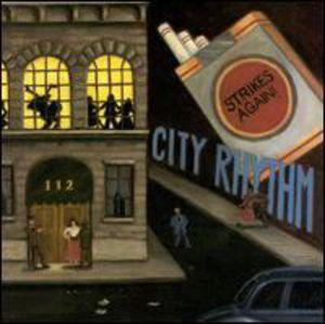 City Rhythm Strikes Again