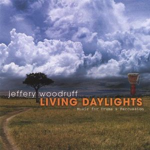 Living Daylights-Music for Drums & Percussion