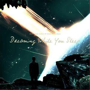 Dreaming While You Sleep