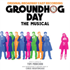 Groundhog Day (Original Broadway Cast Recording)