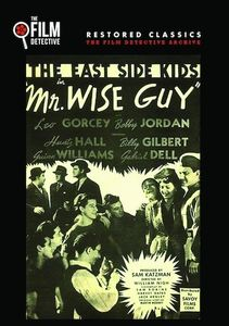 Mr. Wise Guy (The East Side Kids)