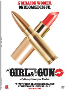 A Girl & a Gun