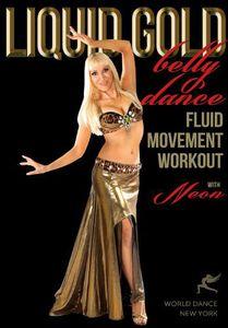 Liquid Gold Bellydance Fluid Moves Workout