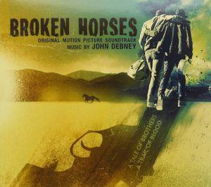 Broken Horses (Original Score) (Original Soundtrack)