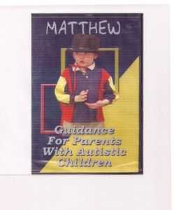 Matthew Guidance for Parents With Autistic Children