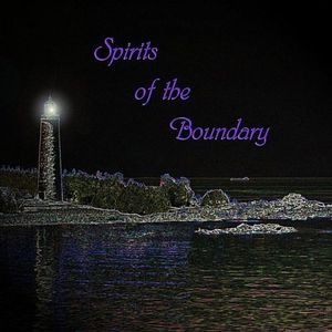 Spirits of the Boundary