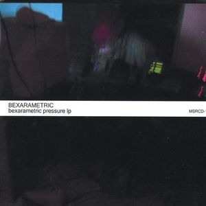 Bexarametric Pressure LP