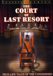 The Court of Last Resort: Volume 1