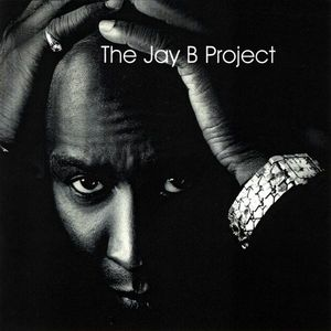Jay B Project