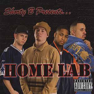 Shorty B Presents Home Lab