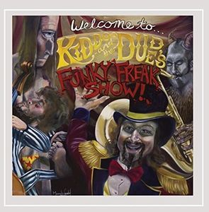 Kiddoo and The Dude's Funky Freakshow
