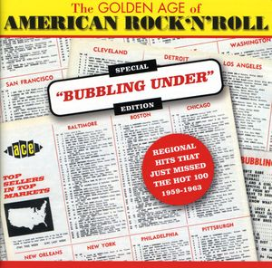 Golden Age Of Americn Rock N Roll: Special Bubbling Under Edition [Import]