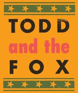 Todd & the Fox