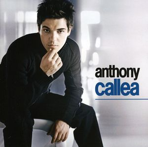 Anthony Callea [Import]
