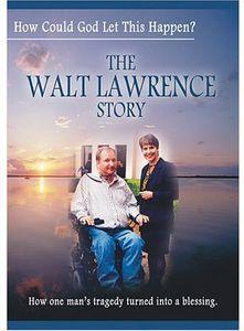 Walt Lawrence Story