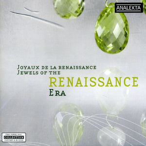 Jewels of the Renaissance Era /  Various