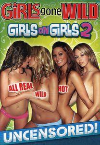 Girls Gone Wild: Girls on Girls: Volume 2