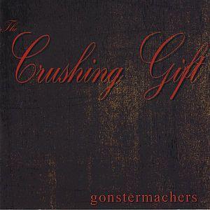 Crushing Gift