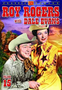 Roy Rogers With Dale Evans: Volume 15