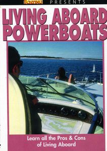 Living Aboard Powerboats