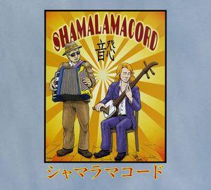 Shamalamacord