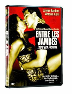 Entre Les Jambes (Between Your Legs) [Import]