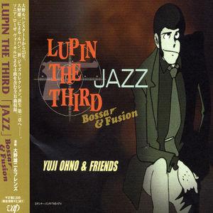 Lupin the Third: Jazz Bossa & Fusion (Original Soundtrack) [Import]