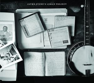 Jayme Stones Lomax Project