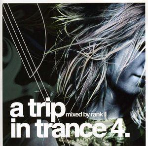 A Trip In Trance, Vol. 4