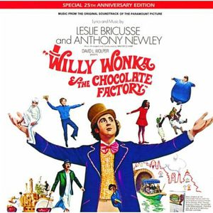 Willy Wonka & the Chocolate Factory (Music From the Original Soundtrack) (Special 25th Anniversary Edition)