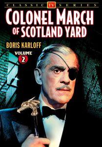 Colonel March of Scotland Yard: Volume 2