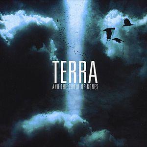 Terra & the Choir of Bones