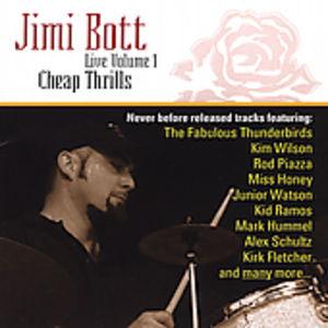 Jimi Bott Live1: Cheap Thrills