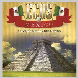 Ecos de Mexico [Import]