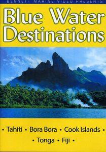 Blue Water Destinations: Tahiti, Bora Bora, Cook Islands and Tonga
