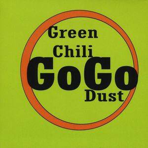 Green Chili Gogo Dust
