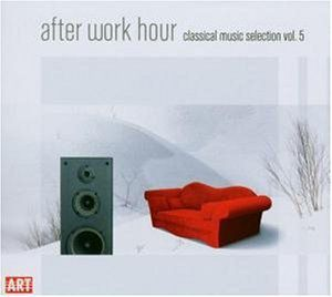After Work Hour: Classical Music Selection 5 /  Various