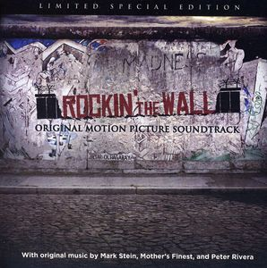 Rockin' the Wall (Original Motion Picture Soundtrack)