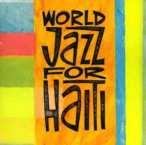 World Jazz for Haiti /  Various
