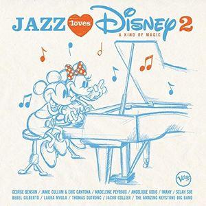 Jazz Loves Disney 2: A Kind Of Magic (Various Artists)