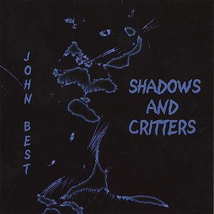 Shadows & Critters