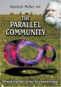 Parallel Community: Joining Together as One for Empowerment