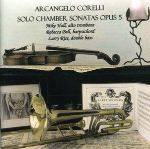 Arcangelo Corelli-Solo Chamber Sonatas Opus 5