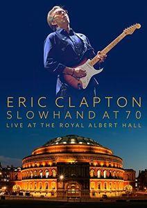 Slowhand at 70: Live at Royal Albert Hall [Import]
