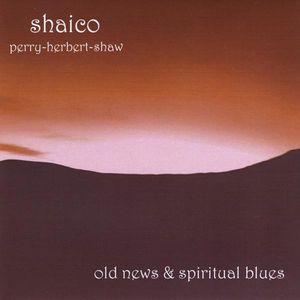 Old News & Spiritual Blues