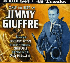 Only the Best of Jimmy Giuffre