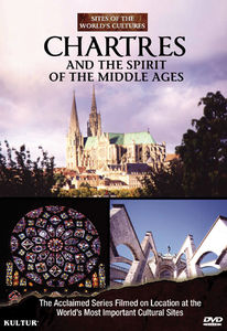 Chartres and the Spirit of the Middle Ages