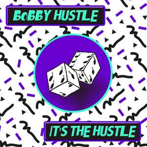 It's the Hustle